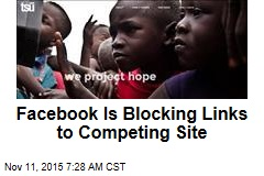 Facebook Is Blocking Links to Competing Site