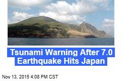Tsunami Warning After 7.0 Earthquake Hits Japan
