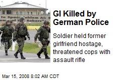 GI Killed by German Police