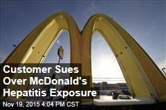 Customer Sues Over McDonald's Hepatitis Exposure