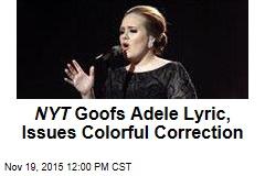 NYT Goofs Adele Lyric, Issues Colorful Correction