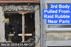 3rd Body Pulled From Raid Rubble Near Paris