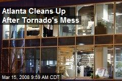 Atlanta Cleans Up After Tornado's Mess