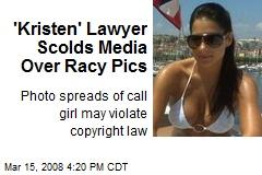 'Kristen' Lawyer Scolds Media Over Racy Pics