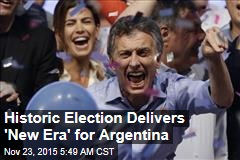 Historic Election Delivers 'New Era' for Argentina