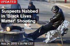 Suspect Nabbed in 'Black Lives Matter' Shooting