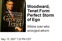 Woodward, Tenet Form Perfect Storm of Ego