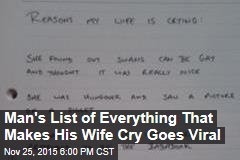 Man's List of Everything That Makes His Wife Cry Goes Viral
