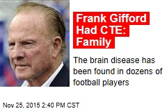 Frank Gifford Had CTE: Family