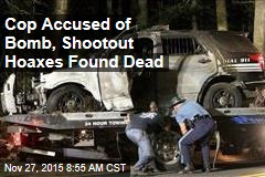 Cop Accused of Bomb, Shootout Hoaxes Found Dead