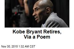 Kobe Bryant Retires, Via a Poem