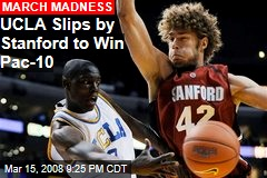 UCLA Slips by Stanford to Win Pac-10