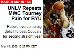 UNLV Repeats MWC Tourney Pain for BYU