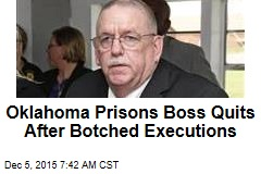 Oklahoma Prisons Boss Quits After Botched Executions