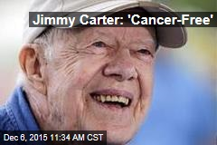 Jimmy Carter: 'Cancer-Free'