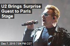U2 Brings Surprise Guest to Paris Stage