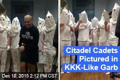 Citadel Cadets Pictured in KKK-Like Garb