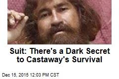 Suit: There's a Dark Secret to Castaway's Survival