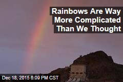 Rainbows Are Way More Complicated Than We Thought