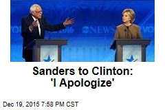 Sanders to Clinton: 'I Apologize'