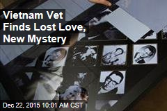 Vietnam Vet Finds Lost Love, New Mystery