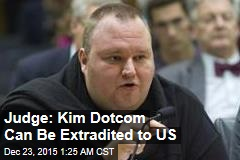 Judge: Kim Dotcom Can Be Extradited to US