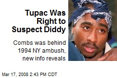 Tupac Was Right to Suspect Diddy