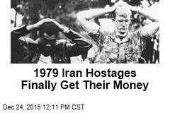 1979 Iran Hostages Finally Get Their Money