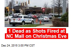 1 Dead as Shots Fired at NC Mall on Christmas Eve