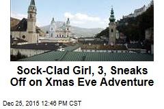 Sock-Clad Girl, 3, Sneaks Off on Xmas Eve Adventure