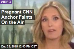 Pregnant CNN Anchor Faints On the Air