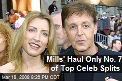 Mills' Haul Only No. 7 of Top Celeb Splits