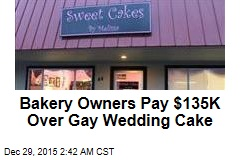 Anti-Gay Bakery Owners Cough Up $135K