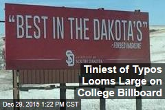 Tiniest of Typos Looms Large on College Billboard