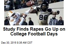 Study Finds Rapes Go Up on College Football Days