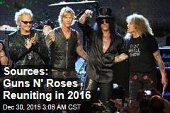 Sources: Guns N' Roses Reuniting in 2016