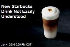 New Starbucks Drink Not Easily Understood