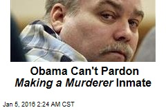 Obama Can't Pardon Making a Murderer Inmate