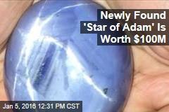Newly Found 'Star Sapphire' Is Worth $100M