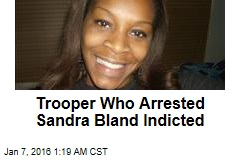 Trooper Who Arrested Sandra Bland Indicted