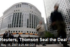 Reuters, Thomson Seal the Deal