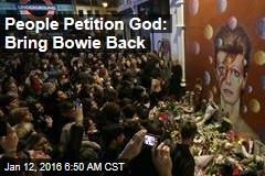1.2K Petition God: Bring Bowie Back