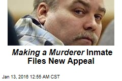 Making a Murderer Inmate Files New Appeal
