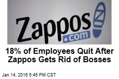 18% of Employees Quit After Zappos Gets Rid of Bosses