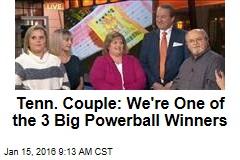 Tenn. Couple: We're One of the 3 Big Powerball Winners