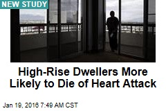 High-Rise Dwellers More Likely to Die of Heart Attack