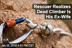 Rescuer Realizes Dead Climber Is His Ex-Wife