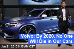 Volvo: Death-Proof Cars Coming by 2020