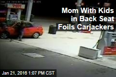 Mom With Kids in Backseat Foils Carjackers