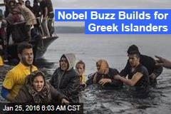 Nobel Buzz Builds for Greek Islanders
